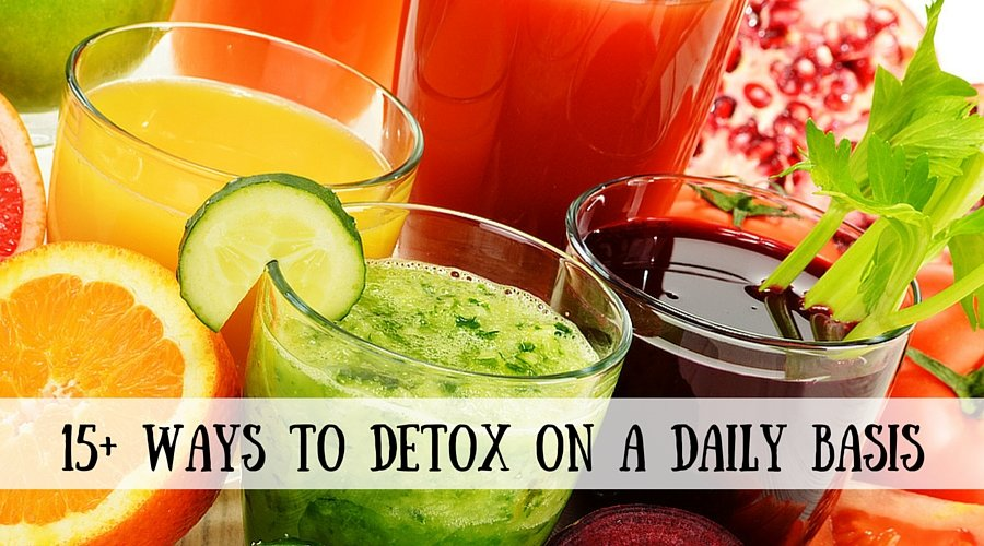 15 Ways to Detox on a Daily Basis
