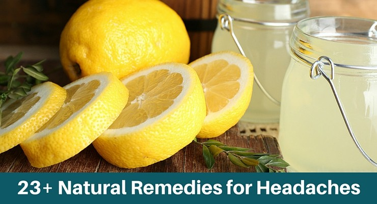 23+ Natural Remedies & Treatments for Headache Pain and Tension